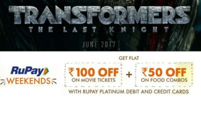 transformer-last-knight-rupay-weekends-offer-rupay