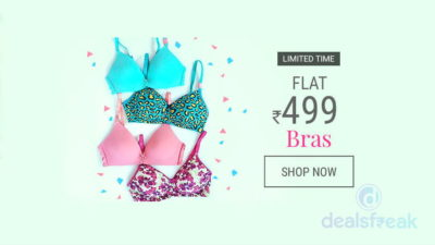 Bras Flat at Rs.499