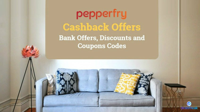 Pepperfry Cashback Offers Sep 2019, Promo Codes & Coupons