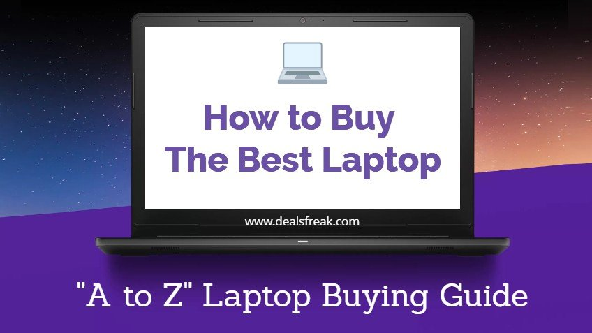 How To Buy The Best Laptop In India (buying Guide 2018)