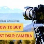 how-to-buy-the-best-dslr-camera-min