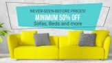 Home and Furniture, Sofa, Beds, Cookware, Dining (Upto 80% OFF)